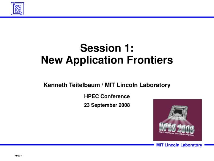 Session 1 new application frontiers