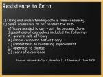 resistence to data