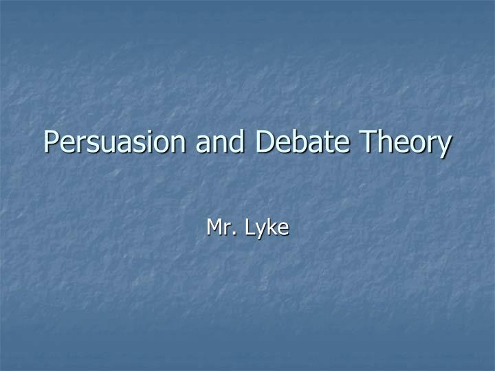 persuasion and debate theory n.
