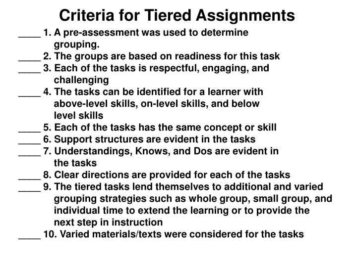 Criteria for Tiered Assignments
