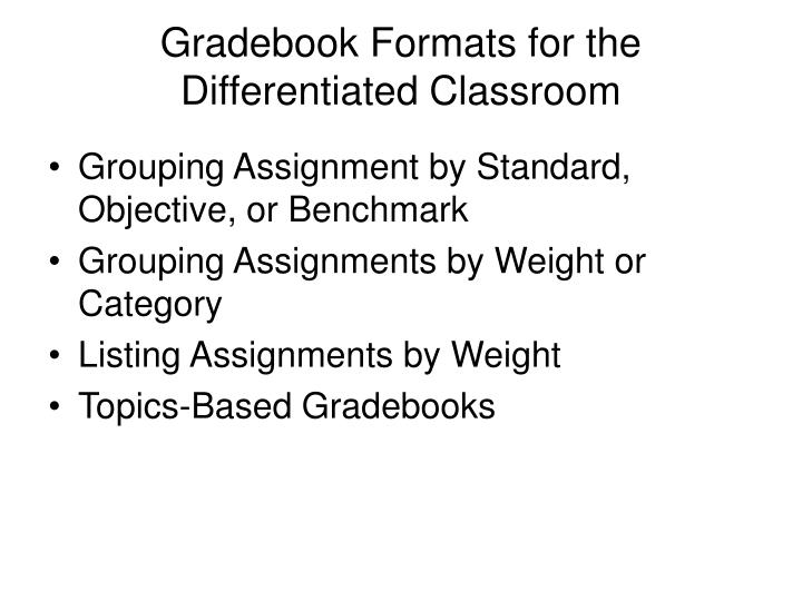 Gradebook Formats for the Differentiated Classroom