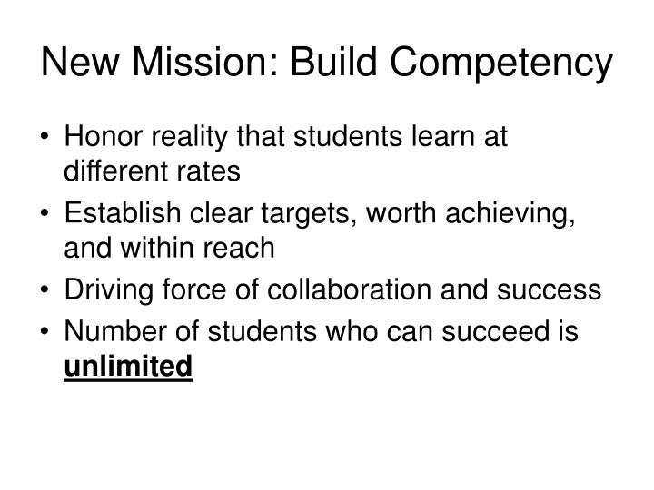 New Mission: Build Competency