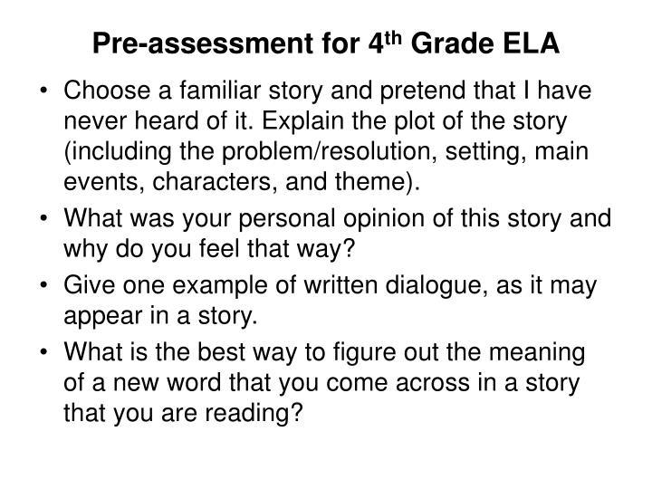 Pre-assessment for 4