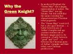 why the green knight