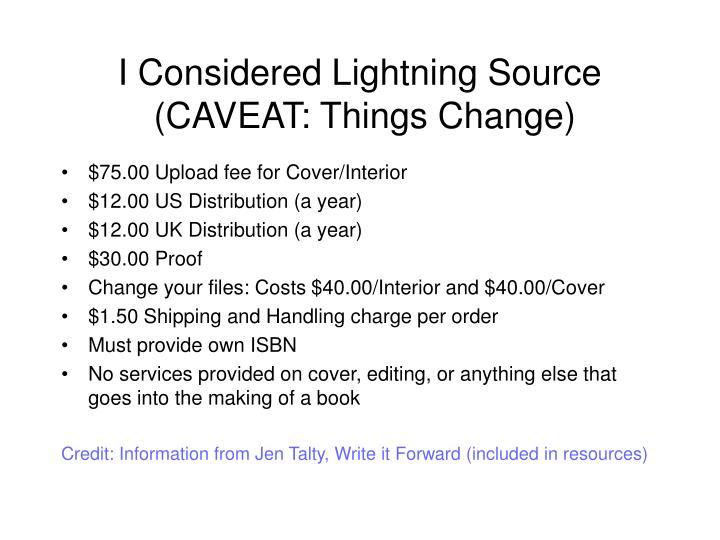 I Considered Lightning Source