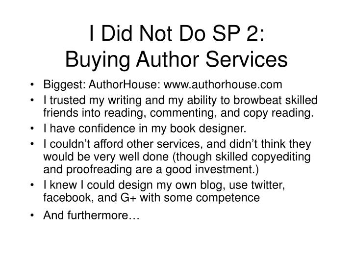 I Did Not Do SP 2: