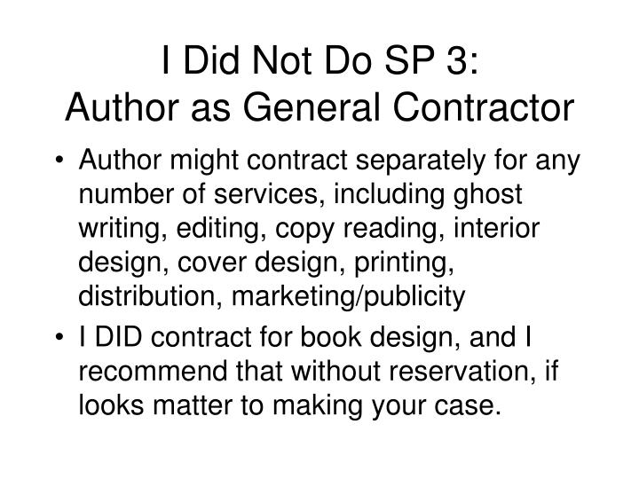 I Did Not Do SP 3: