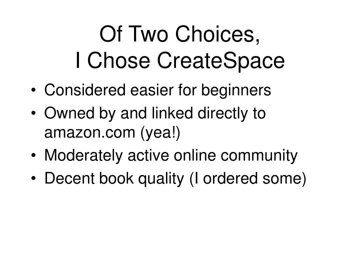 Of Two Choices,