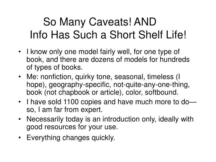 So Many Caveats! AND