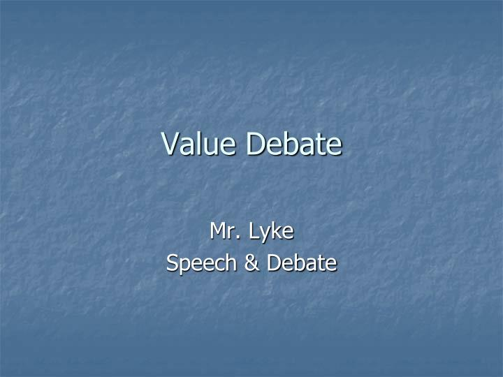 value debate n.