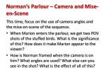 norman s parlour camera and mise en scene