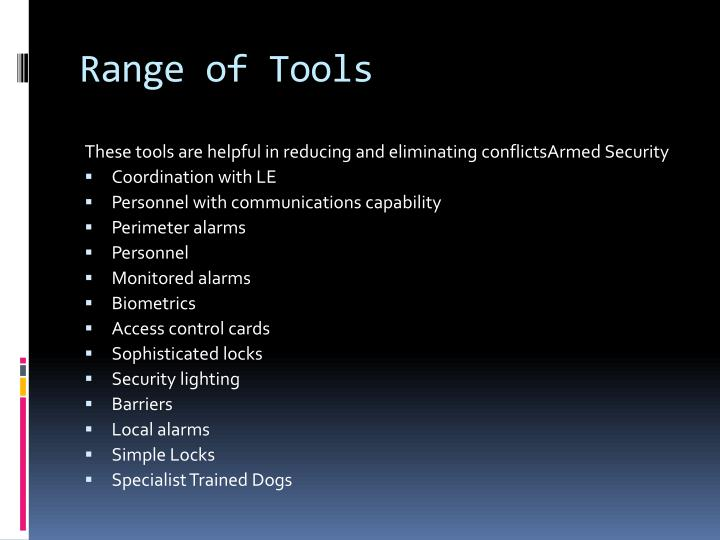 Range of Tools