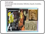 teatro griego dramaturgos m s conocidos s focles esquilo eur pides arist fanes