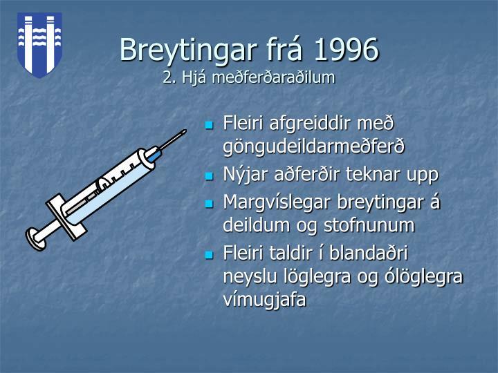 Breytingar frá 1996
