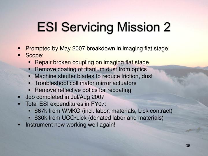 ESI Servicing Mission 2