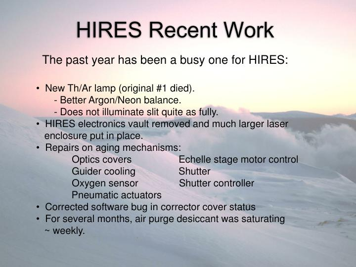 The past year has been a busy one for HIRES: