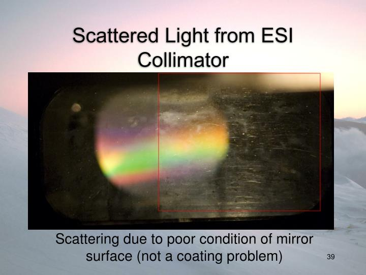 Scattered Light from ESI Collimator