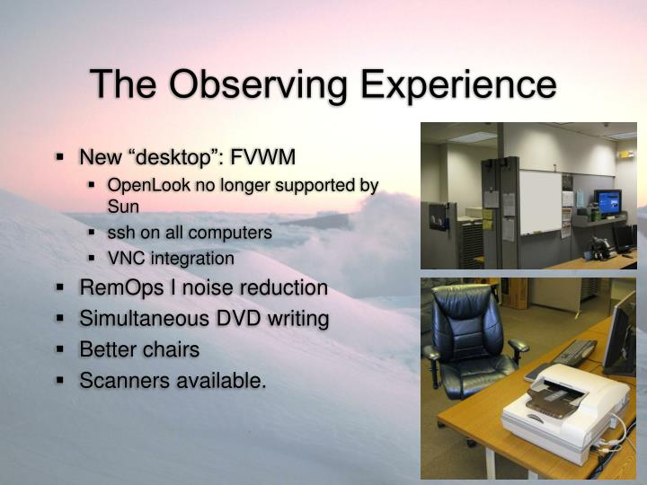 The observing experience