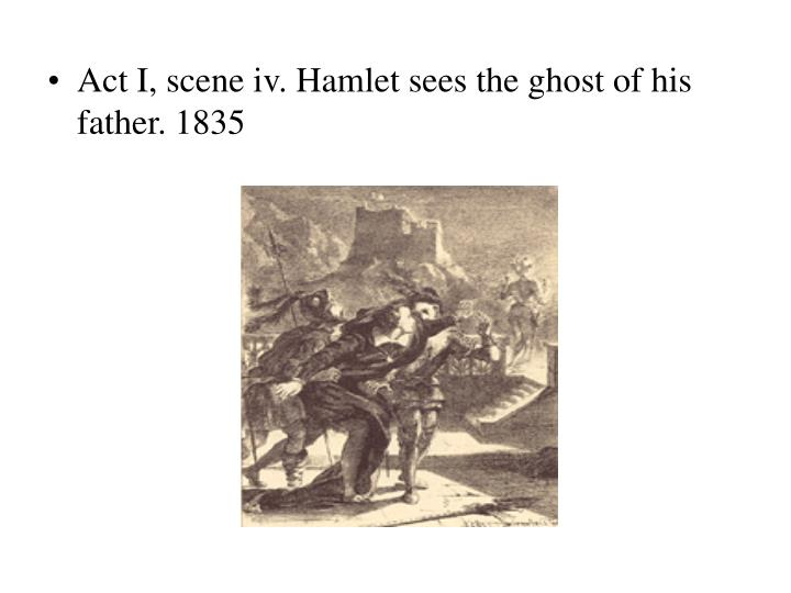 Act I, scene iv. Hamlet sees the ghost of his father. 1835