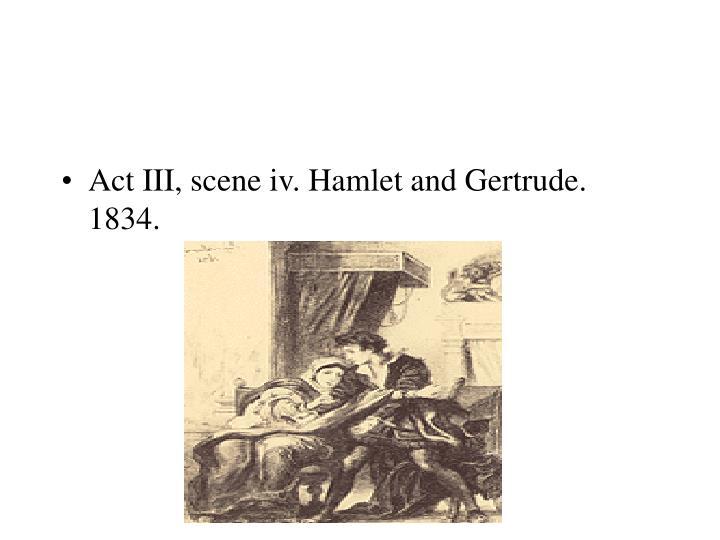 Act III, scene iv. Hamlet and Gertrude. 1834.