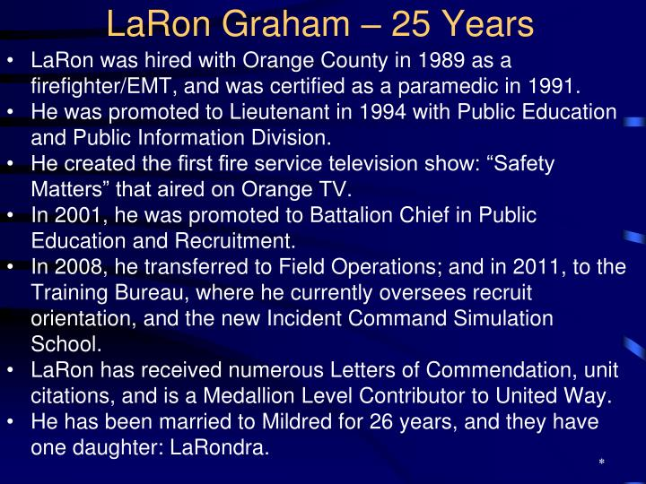 LaRon Graham – 25 Years