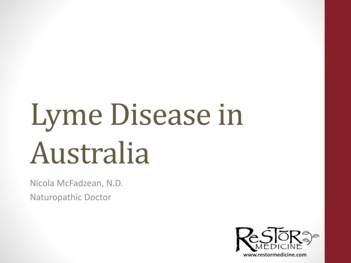 PPT - Lyme Disease in Australia PowerPoint Presentation - ID