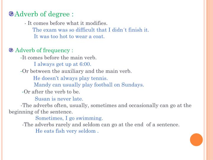 Adverb of degree :