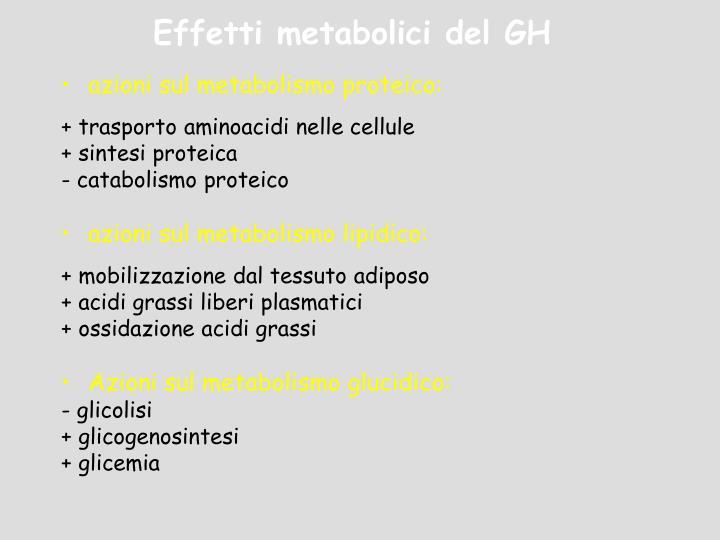 azioni sul metabolismo proteico: