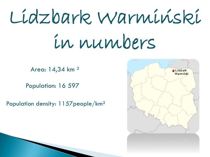 Lidzbark Warminski in numbers