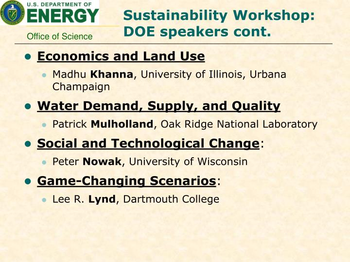 Sustainability Workshop: DOE speakers cont.