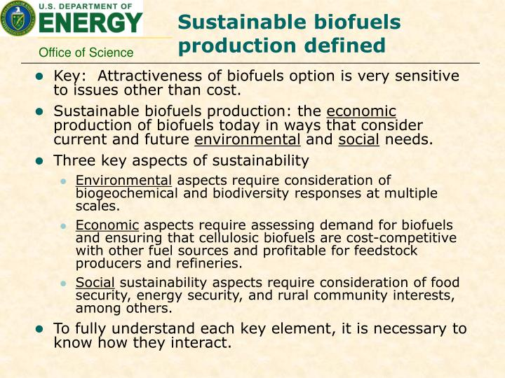 Sustainable biofuels production defined