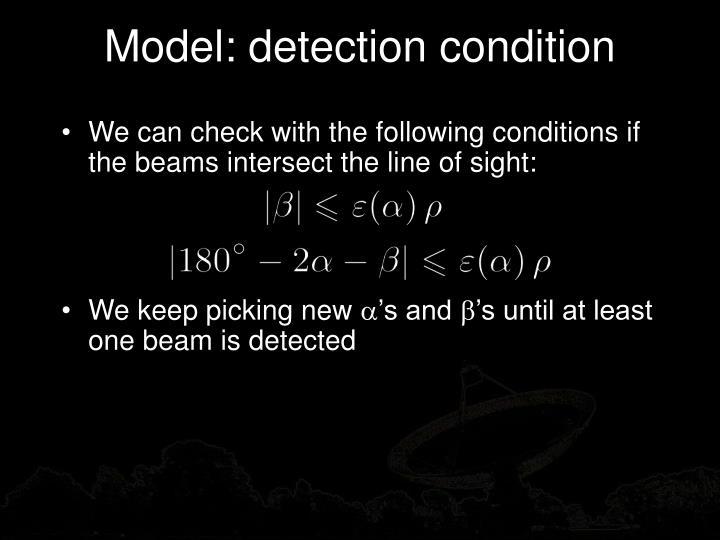 Model: detection condition