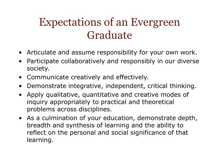 Expectations of an Evergreen  Graduate