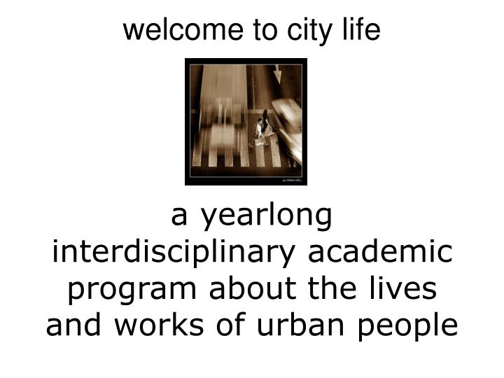 Welcome to city life