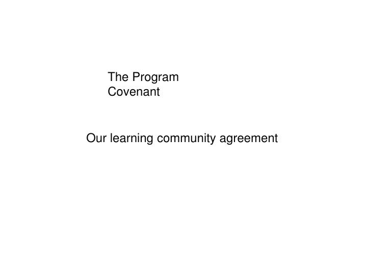 The Program Covenant
