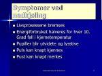 symptomer ved nedkj ling