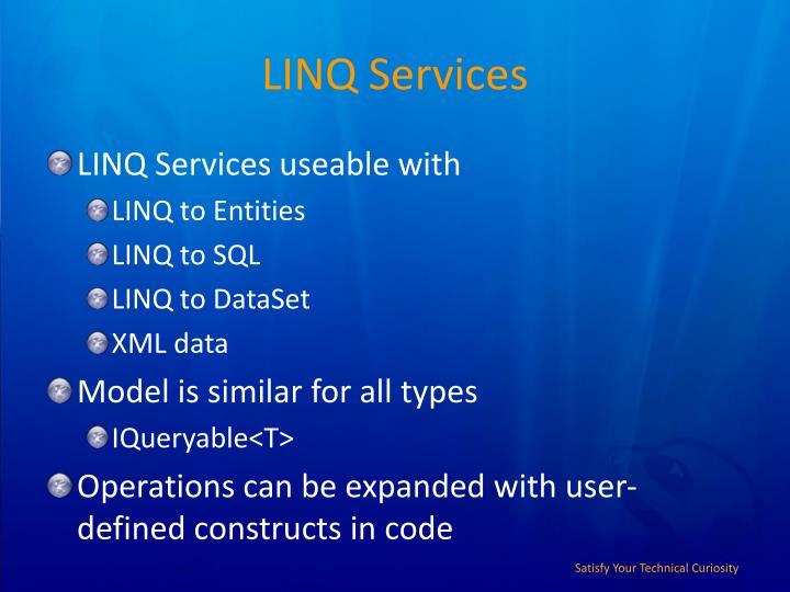 LINQ Services