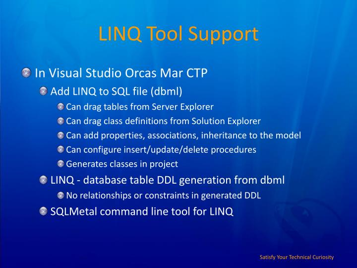 LINQ Tool Support
