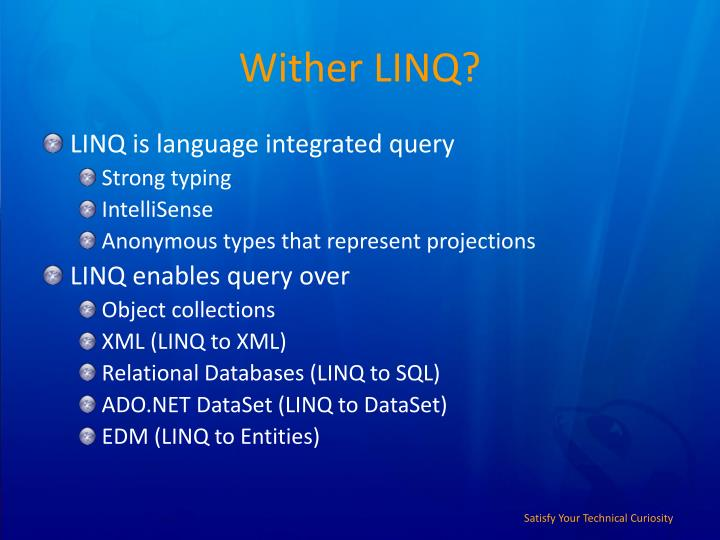 Wither LINQ?