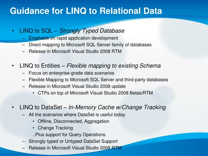 Guidance for LINQ to Relational Data