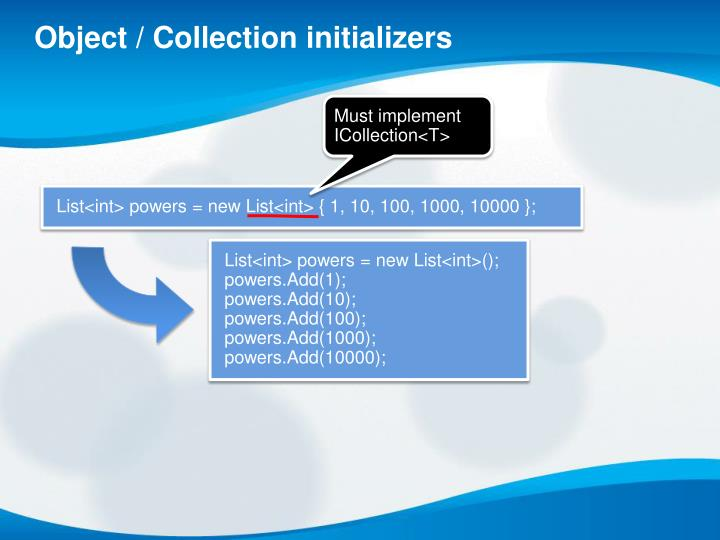Object / Collection initializers
