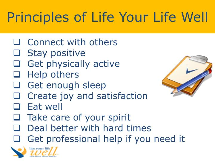 Principles of Life Your Life Well