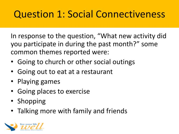 Question 1: Social Connectiveness