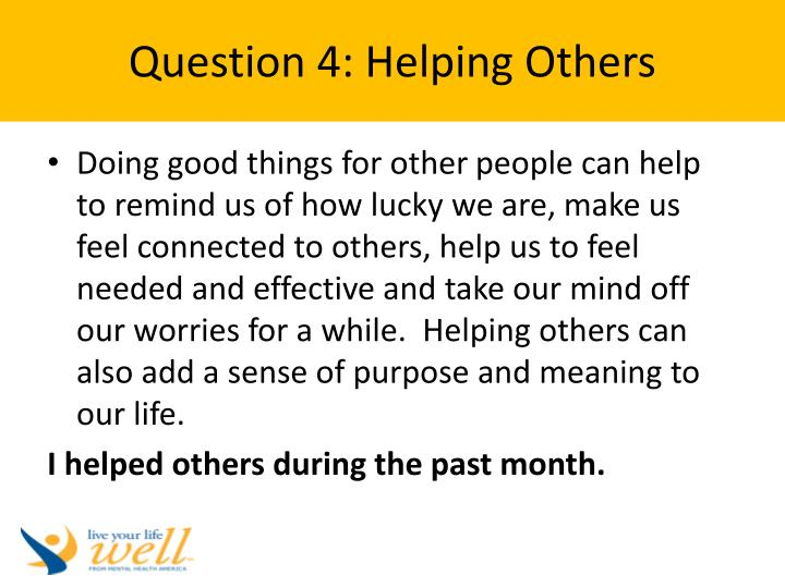 Question 4: Helping Others