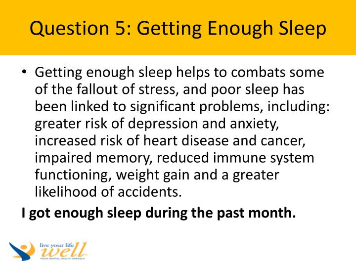Question 5: Getting Enough Sleep