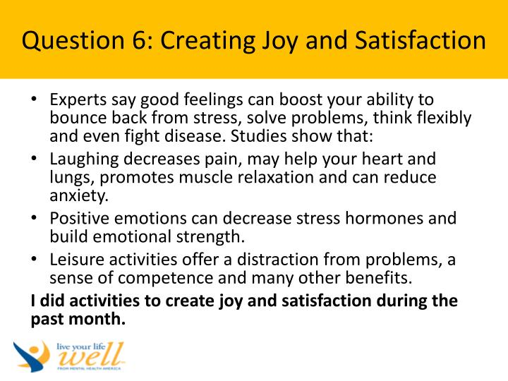 Question 6: Creating Joy and Satisfaction
