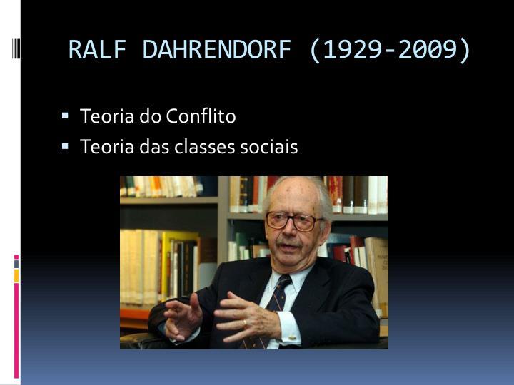 RALF DAHRENDORF (1929-2009)