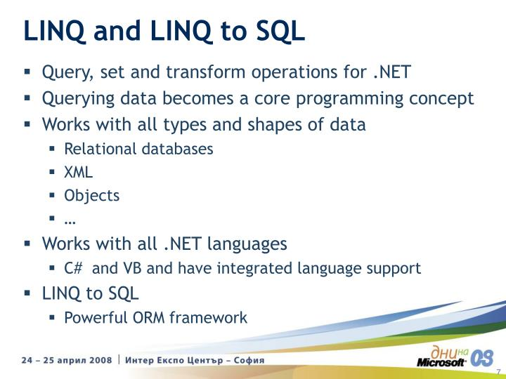 LINQ and LINQ to SQL