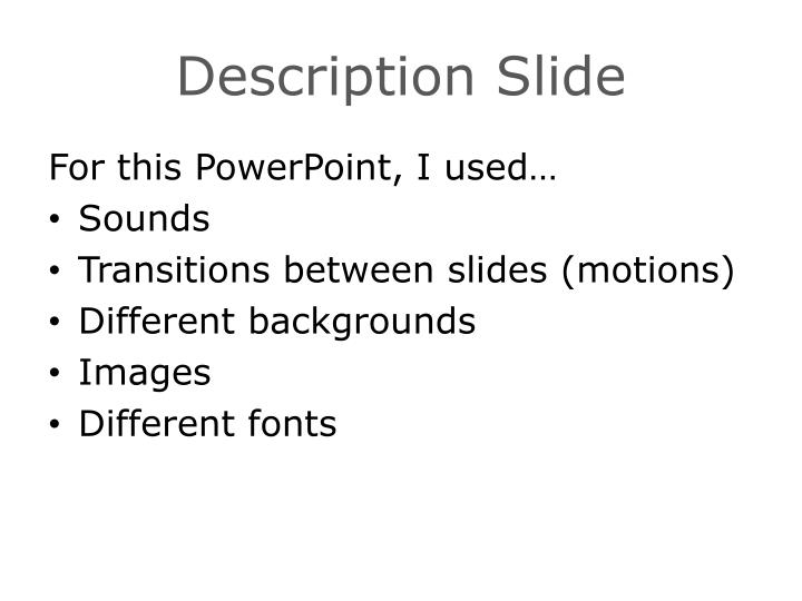 Description Slide