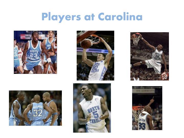 Players at carolina